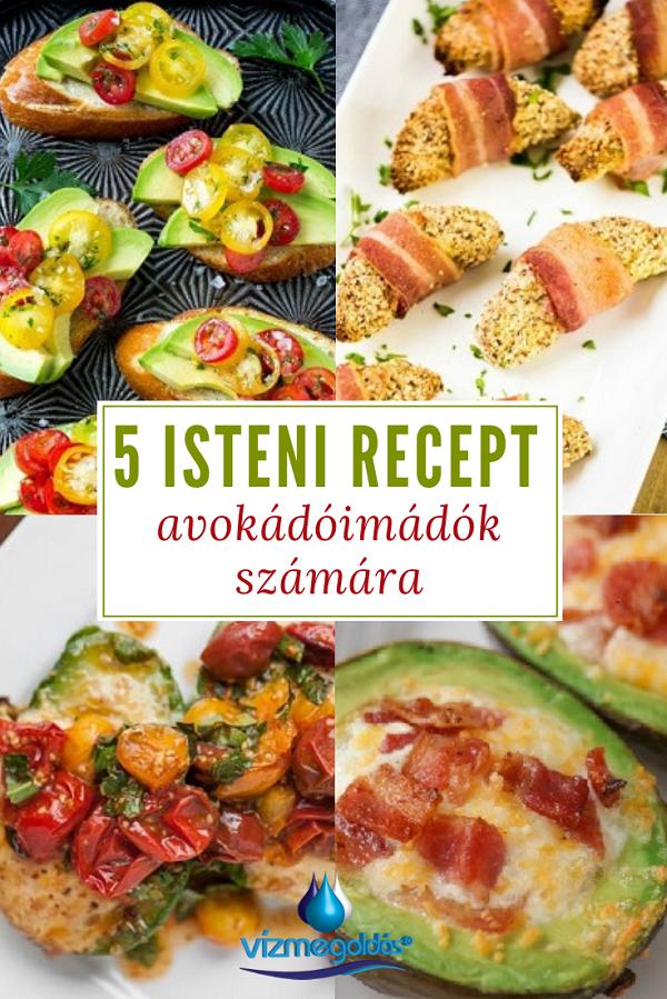 avokado receptek